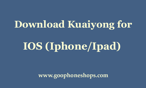 Kuaiyong download for ios without jailbreak [english].