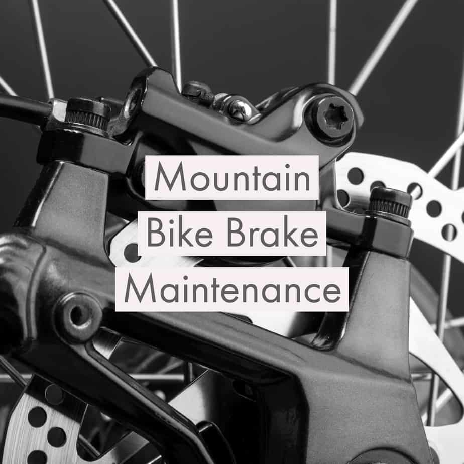 mountain bike brake maintenance